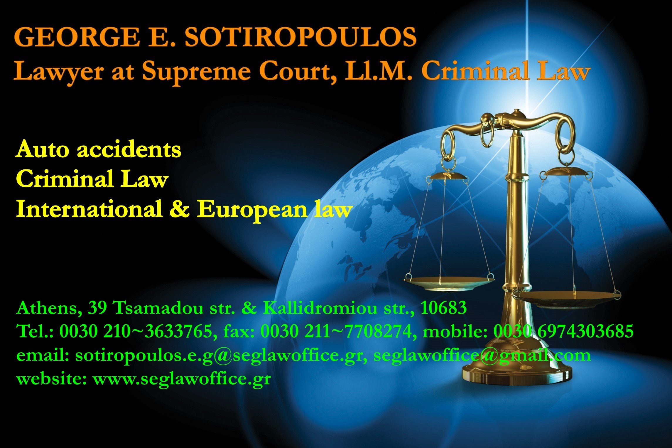 lawyer, attorney, accidents, criminal law, international law, european law, George Sotiropoulos, www.seglawoffice.gr